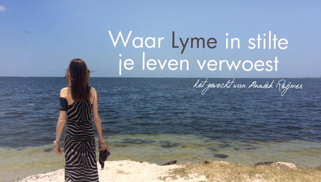 Waar Lyme in stilte je leven verwoest